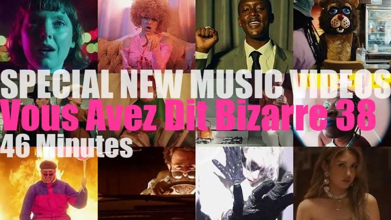 'Vous Avez Dit Bizarre' Special New Music Videos 38