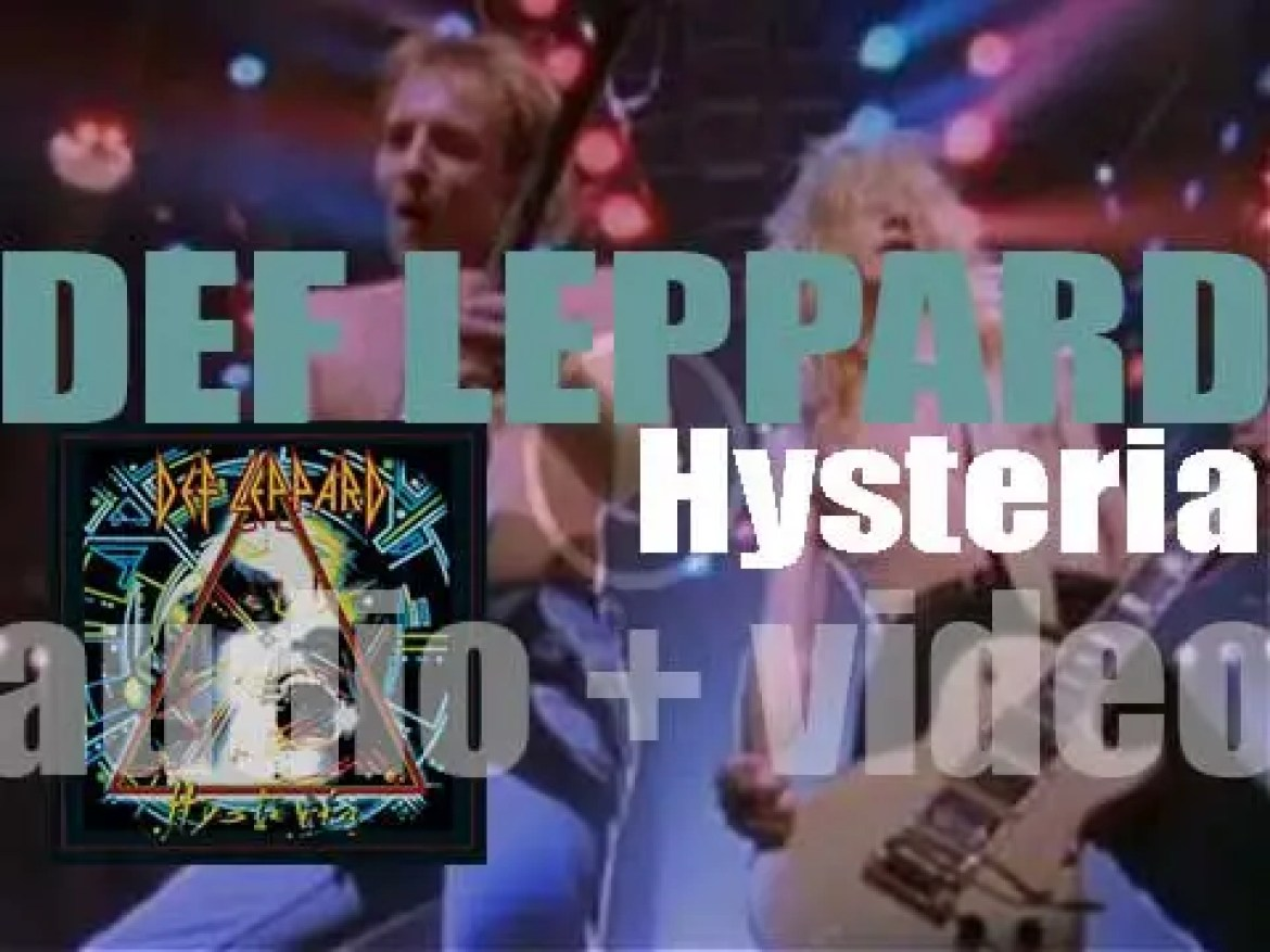 Def Leppard release 'Hysteria,' their fourth album featuring 'Pour Some Sugar on Me' (1987)