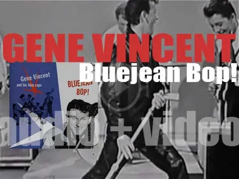 Capitol publish 'Bluejean Bop!', Gene Vincent and His Blue Caps' debut album (1956)