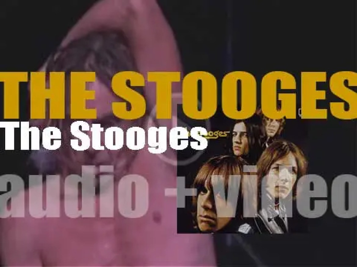 Elektra publish 'The Stooges'  their eponymous debut album featuring 'I Wanna Be Your Dog' (1969)