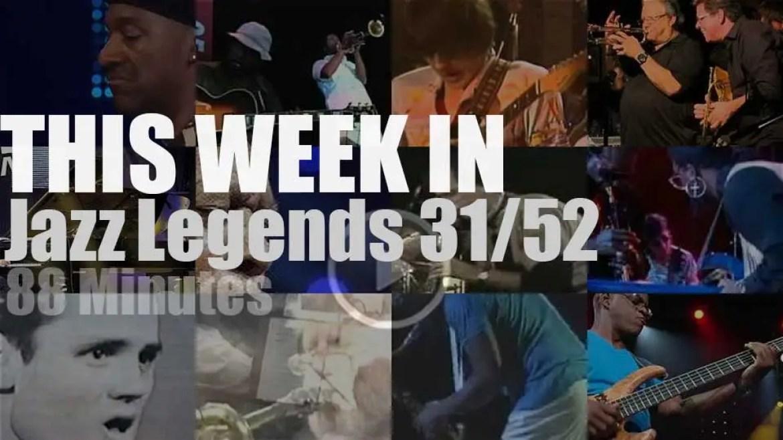 This week In Jazz Legends 31/52