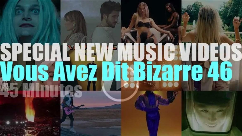 'Vous Avez Dit Bizarre' Special New Music Videos 46
