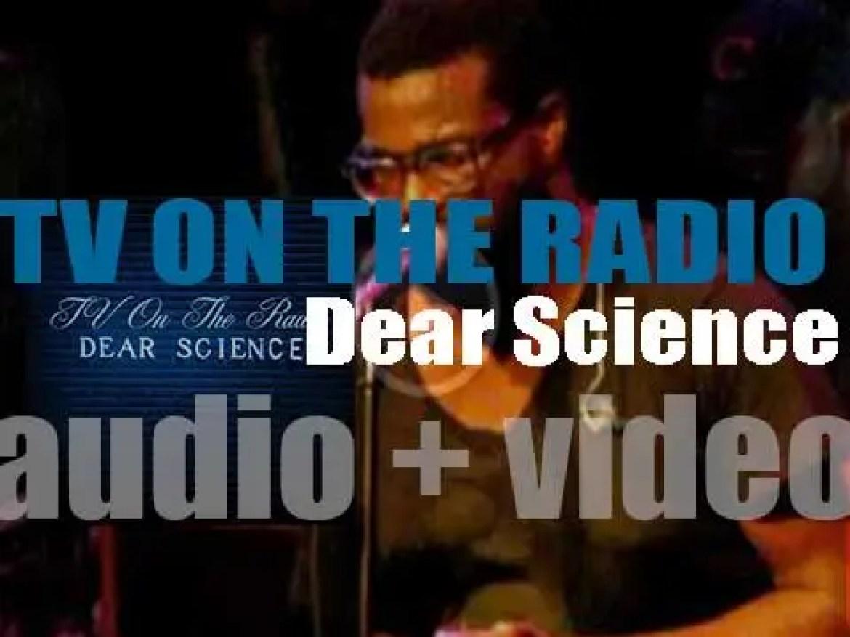 TV On The Radio release their third album : 'Dear Science' (2008)