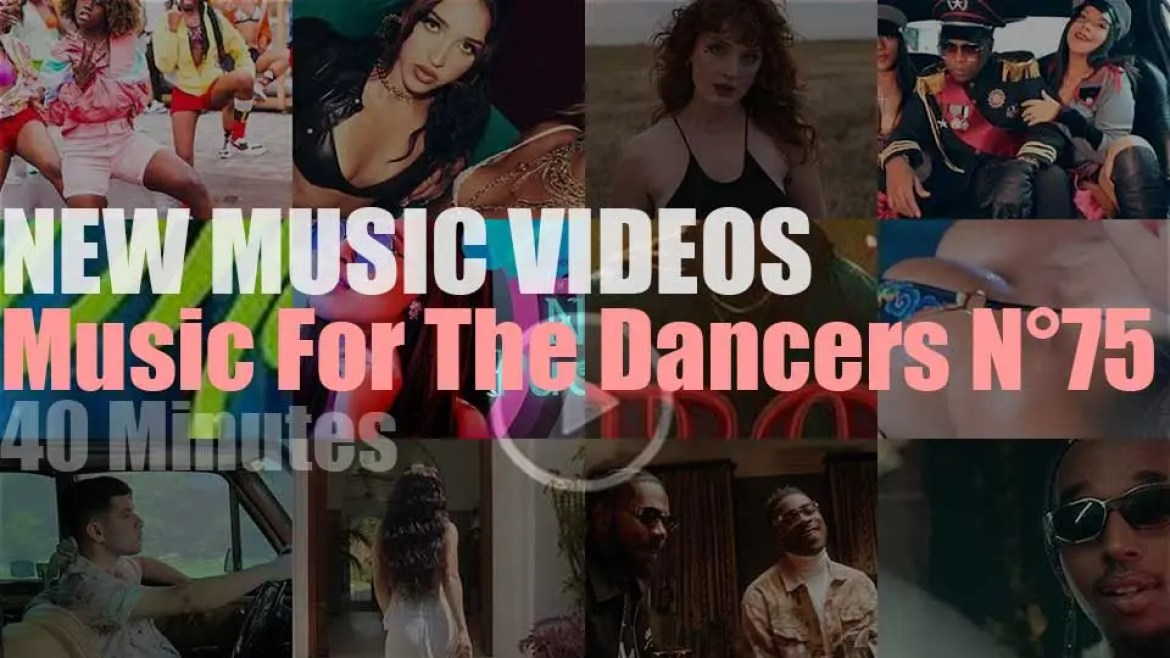 'Music For The Dancers'  New Music Videos N°75