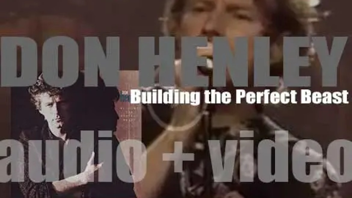 Geffen Records publish Don Henley's second solo album : 'Building the Perfect Beast' featuring 'The Boys of Summer' (1984)