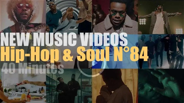 Hip-Hop & Soul  New Music Videos N°84