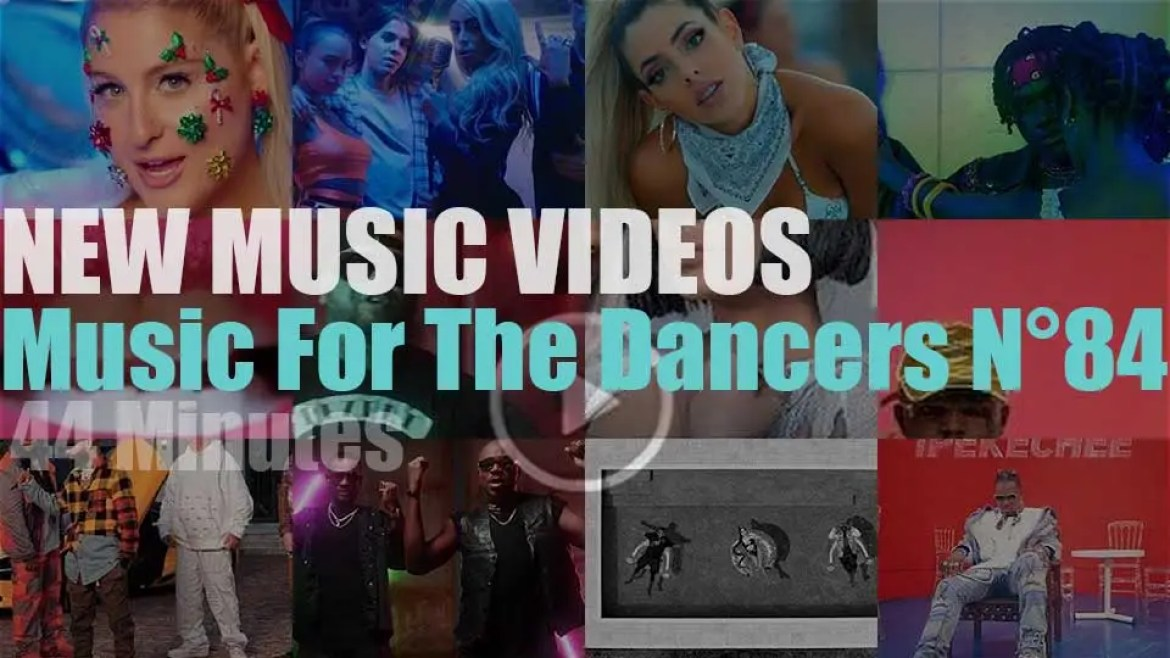 'Music For The Dancers'  New Music Videos N°84