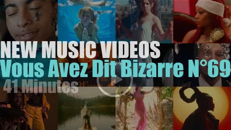 'Vous Avez Dit Bizarre' New Music Videos N°69