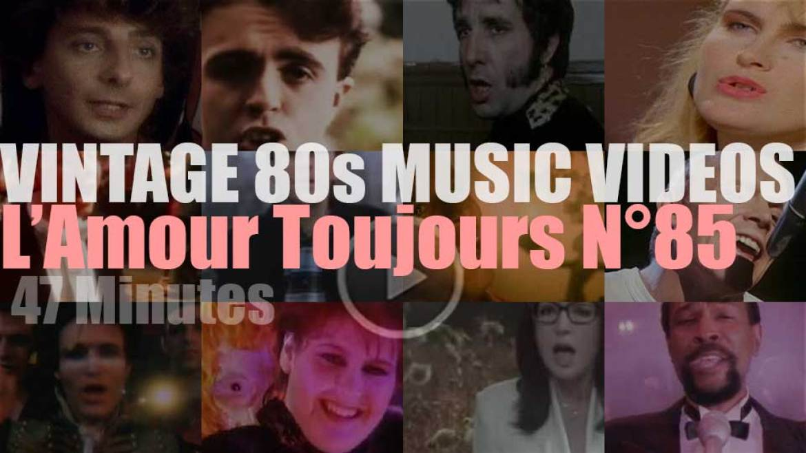 'L'Amour Toujours'  N°85 – Vintage 80s Music Videos