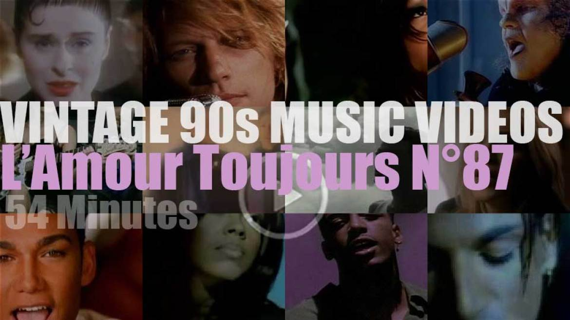 'L'Amour Toujours'  N°87 – Vintage 90s Music Videos