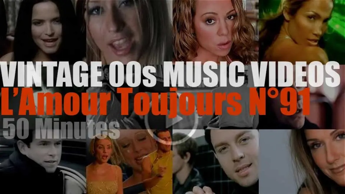'L'Amour Toujours'  N°91 – Vintage 2000s Music Videos
