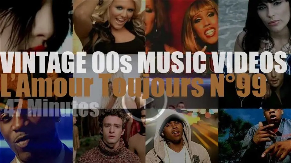 'L'Amour Toujours'  N°99 – Vintage 2000s Music Videos