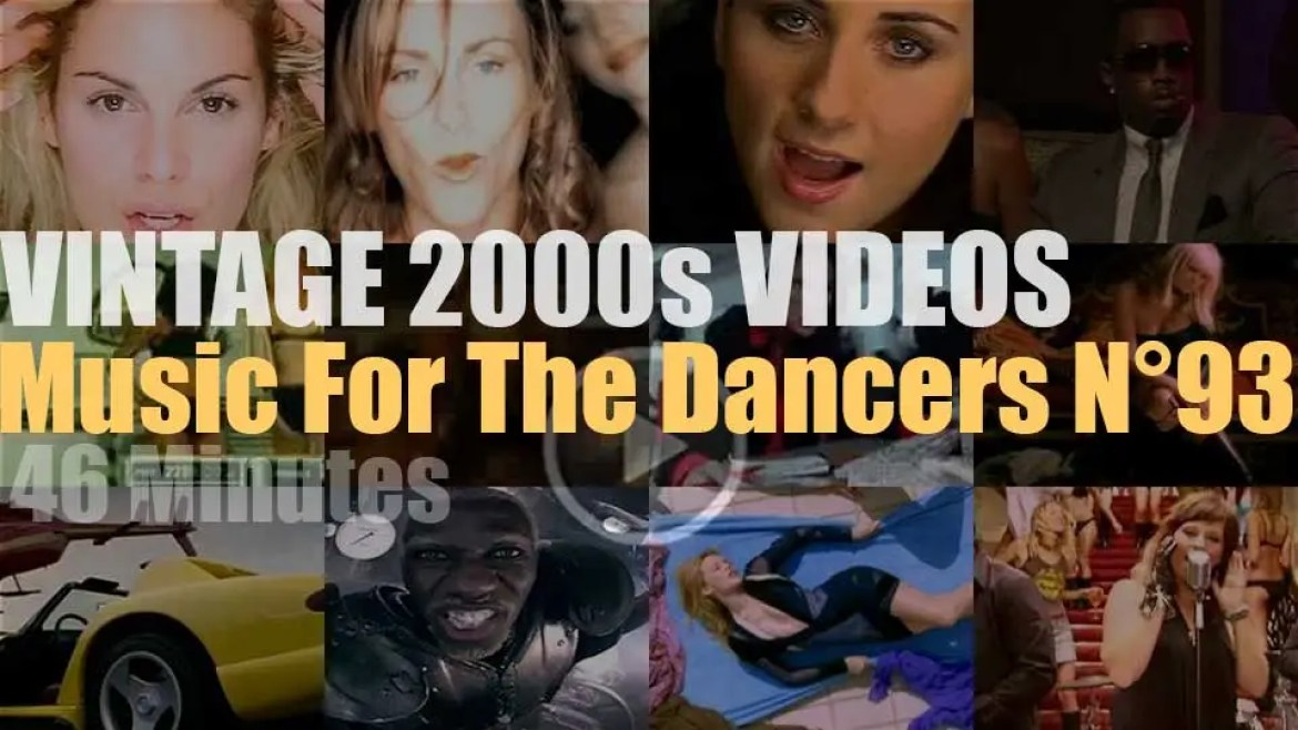 'Music For The Dancers' N°93 – Vintage 2000s Videos