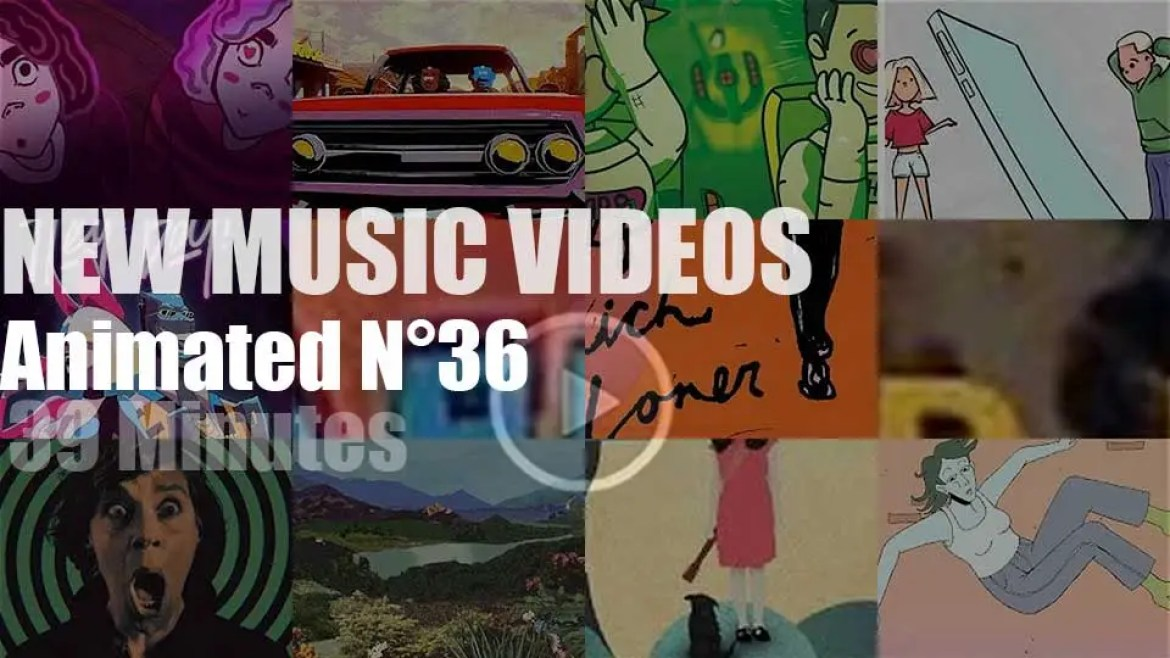 New Animated Music Videos N°36