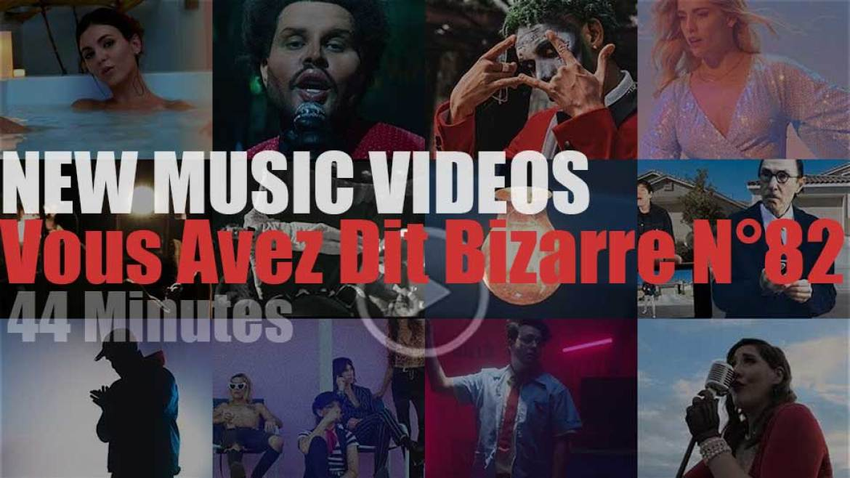 'Vous Avez Dit Bizarre'  N°82 – New Music Videos