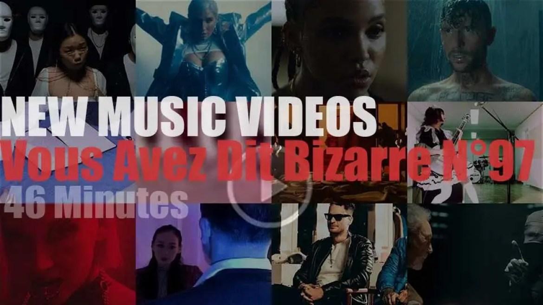 'Vous Avez Dit Bizarre'  N°97 – New Music Videos