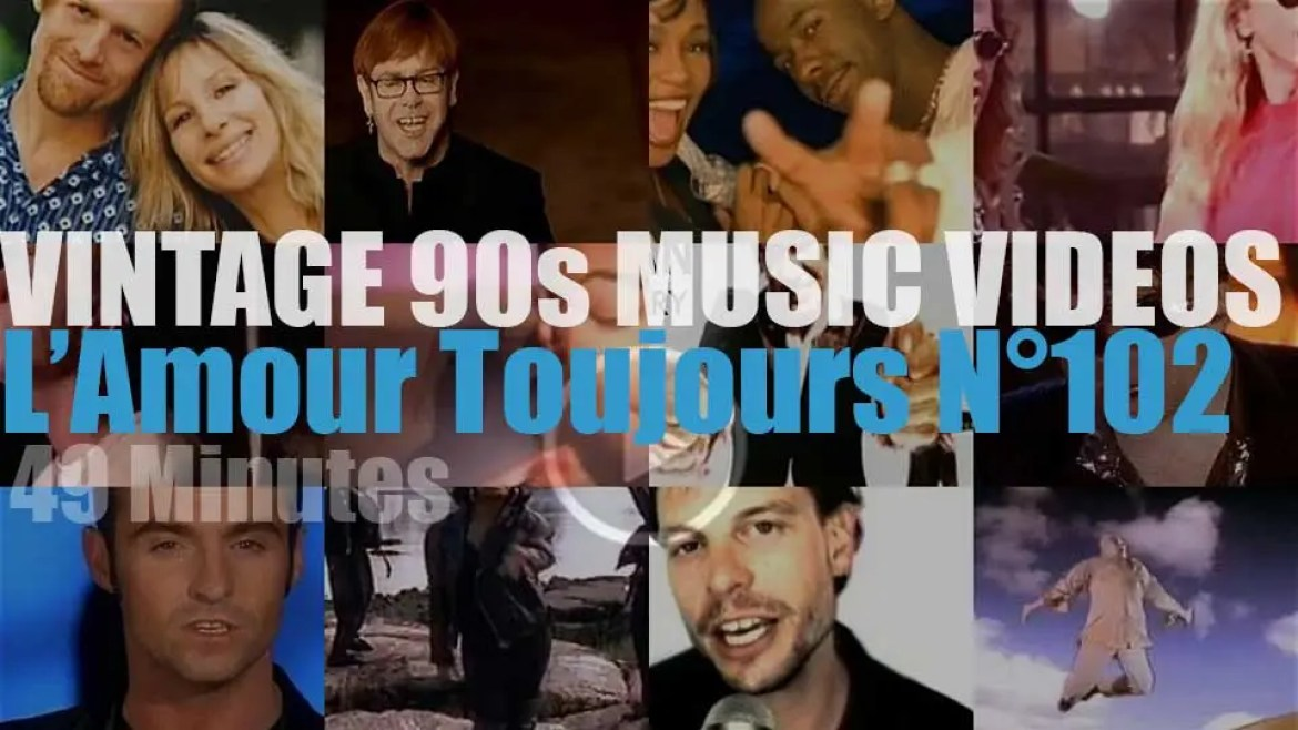 'L'Amour Toujours'  N°102 – Vintage 90s Music Videos