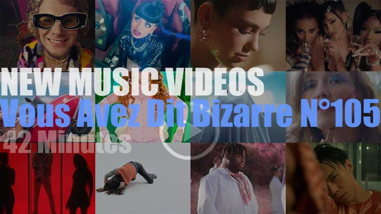 'Vous Avez Dit Bizarre'  N°105 – New Music Videos