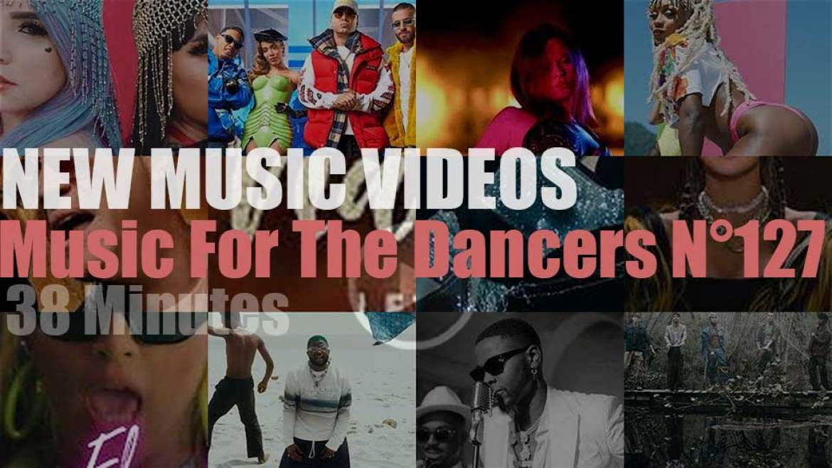 'Music For The Dancers' N°127 – New Music Videos
