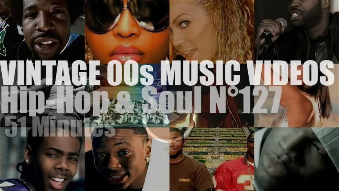 Hip-Hop & Soul N°127 – Vintage 2000s Music Videos