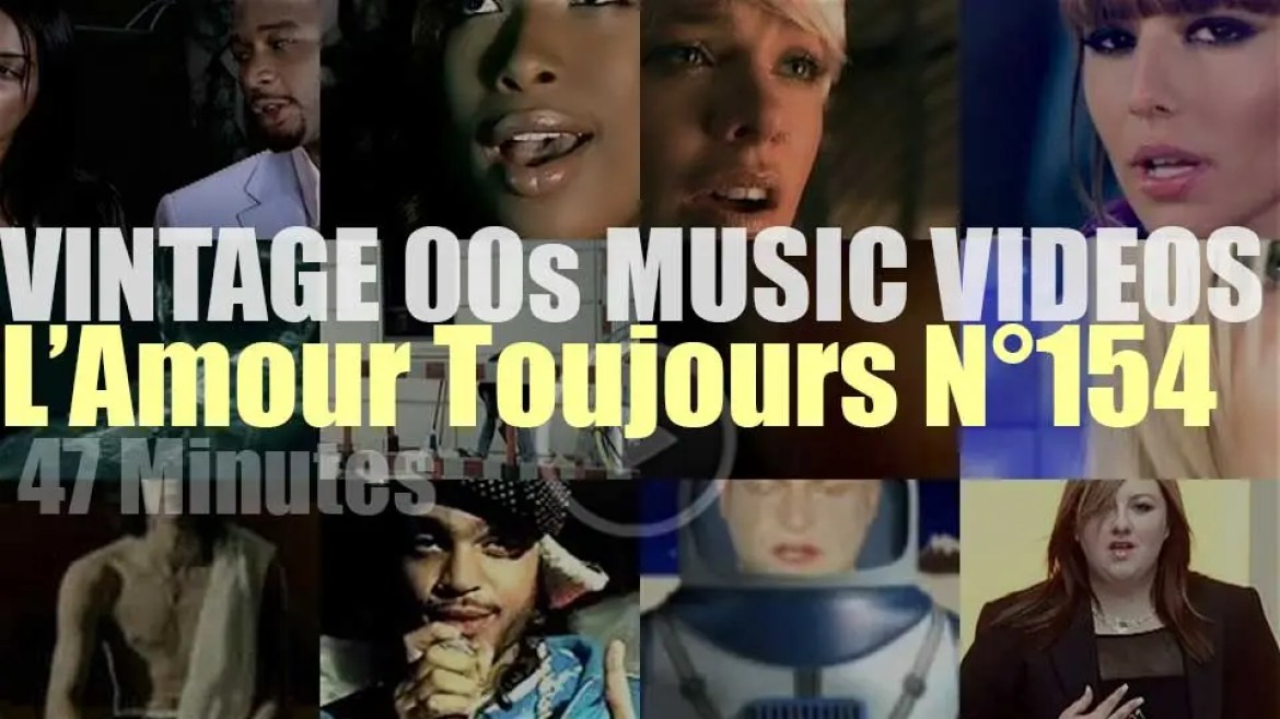 'L'Amour Toujours'  N°154 – Vintage 2000s Music Videos