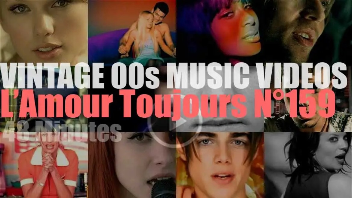 'L'Amour Toujours'  N°159 – Vintage 2000s Music Videos