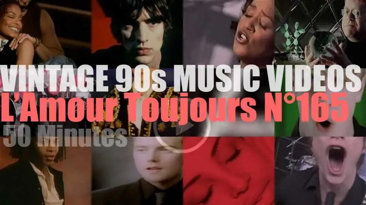 'L'Amour Toujours'  N°165 – Vintage 90s Music Videos