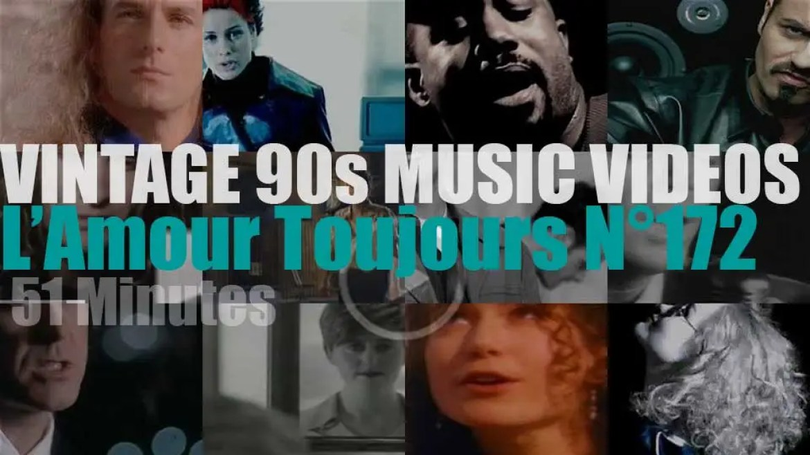 'L'Amour Toujours'  N°172 – Vintage 90s Music Videos