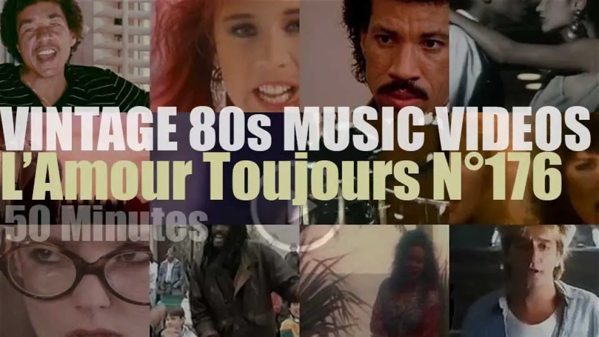 'L'Amour Toujours'  N°176 – Vintage 80s Music Videos