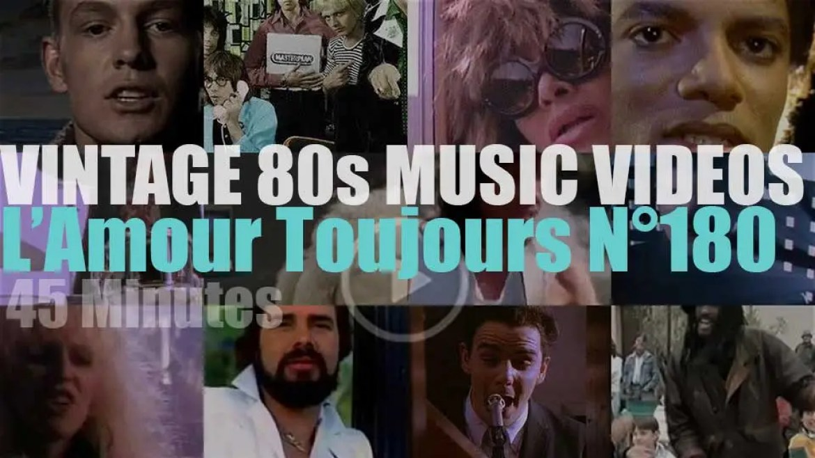 'L'Amour Toujours'  N°180 – Vintage 80s Music Videos
