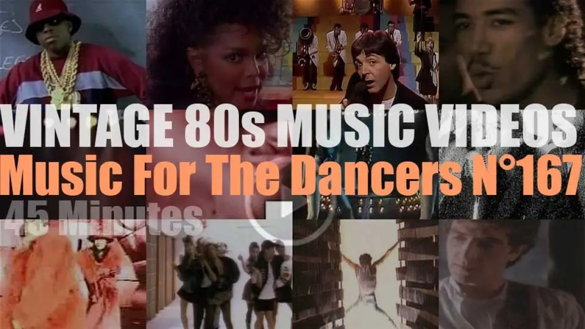 'Music For The Dancers' N°167 – Vintage 80s Music Videos