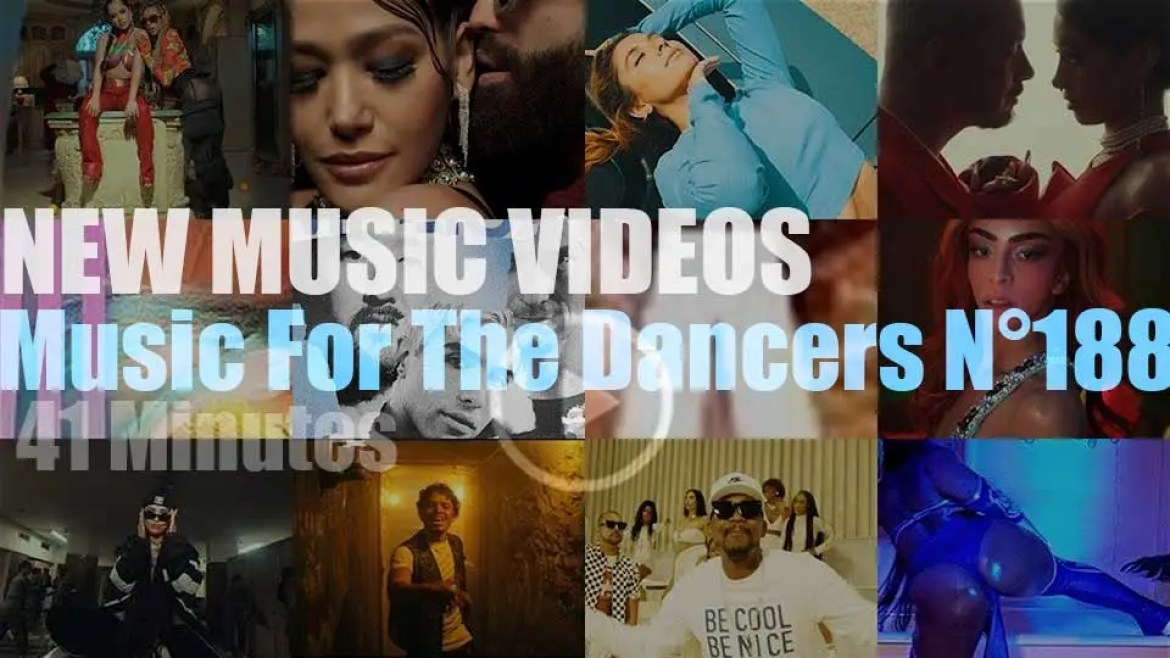 'Music For The Dancers' N°188 – New Music Videos