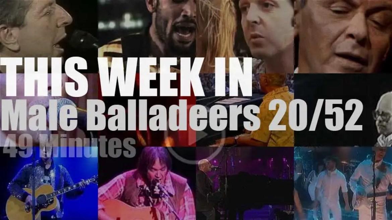 This week In Male Balladeers 20/52