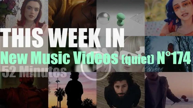 This week In New Music Videos (quiet) N°174