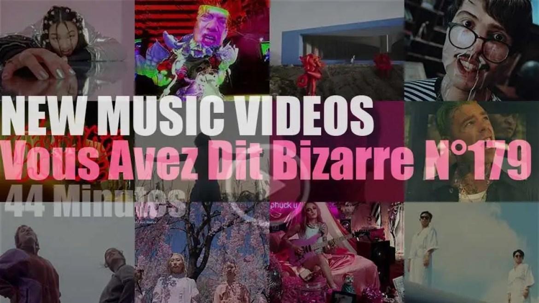 'Vous Avez Dit Bizarre'  N°179 – New Music Videos
