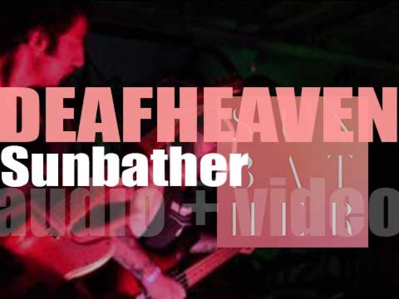 Deathwish publish Deafheaven's second album : 'Sunbather' (2013)
