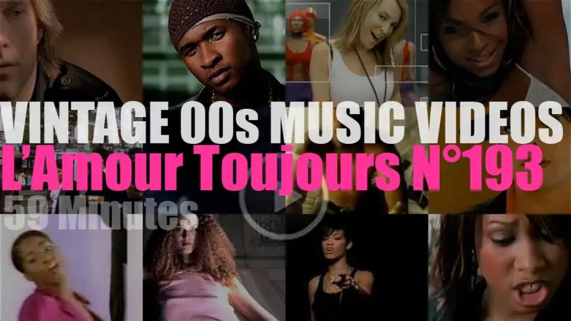 'L'Amour Toujours'  N°193 – Vintage 2000s Music Videos