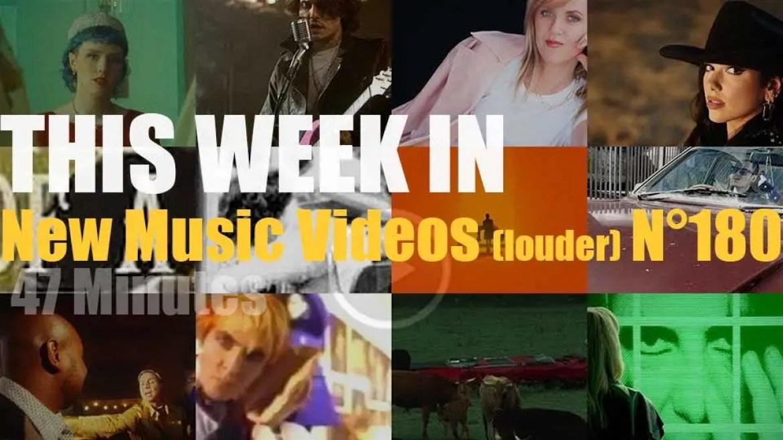 This week In New Music Videos (louder) N°180