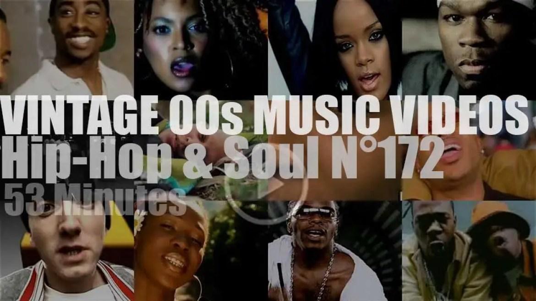 Hip-Hop & Soul N°172 – Vintage 2000s Music Videos