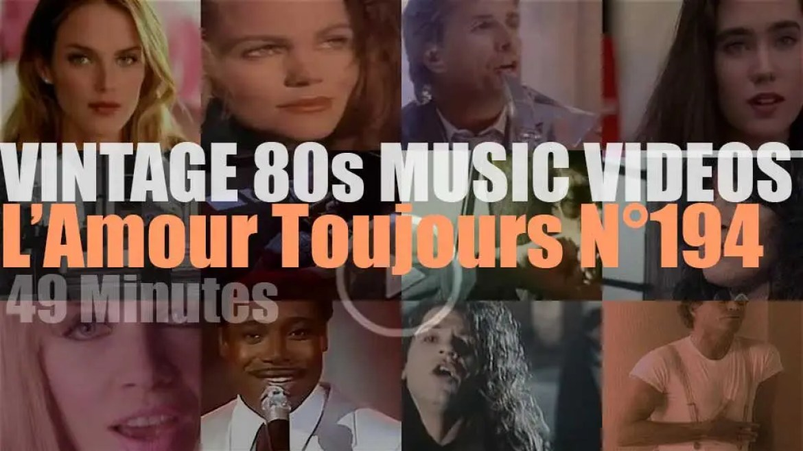 'L'Amour Toujours'  N°194 – Vintage 80s Music Videos