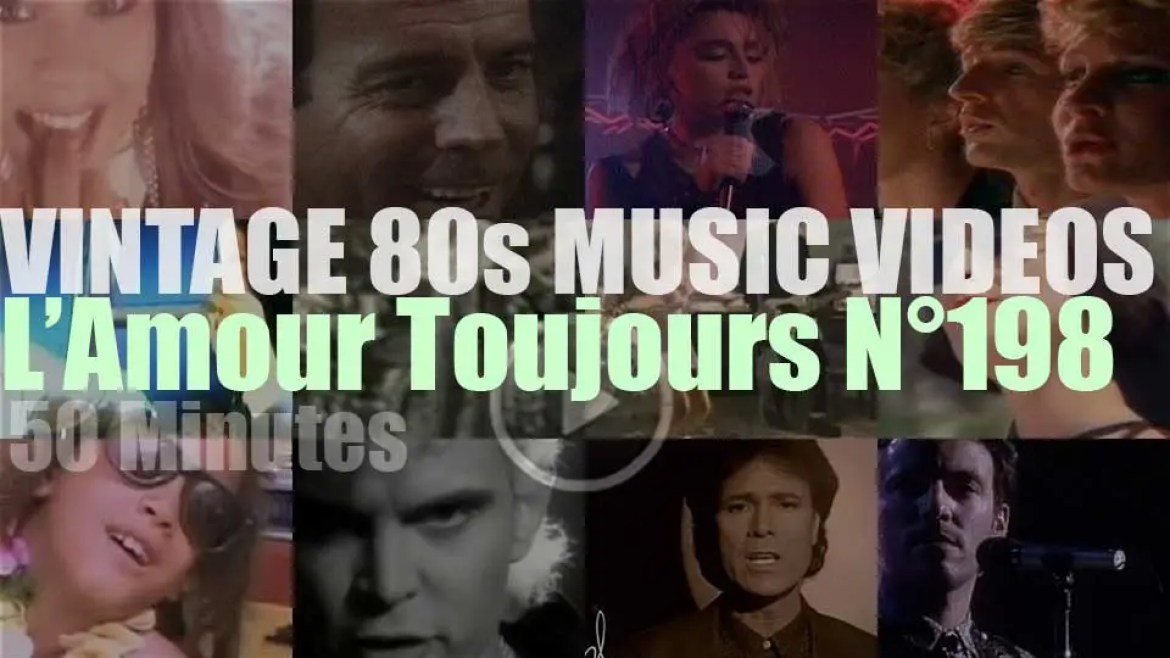 'L'Amour Toujours'  N°198 – Vintage 80s Music Videos