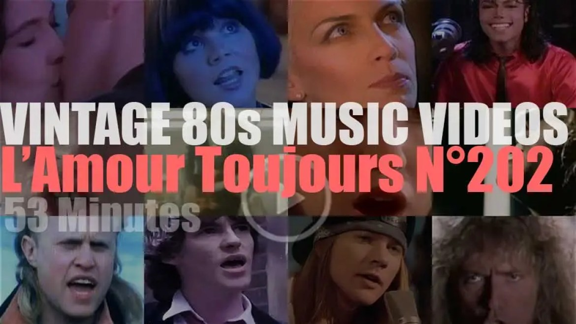 'L'Amour Toujours'  N°202 – Vintage 80s Music Videos