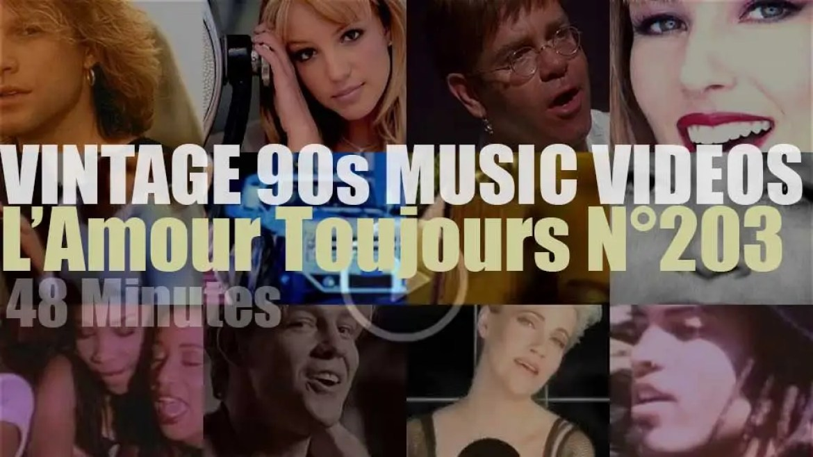 'L'Amour Toujours'  N°203 – Vintage 90s Music Videos