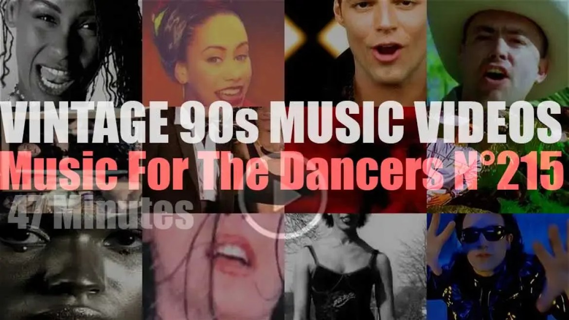 'Music For The Dancers' N°215 – Vintage 90s Music Videos