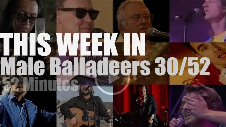 This week In Male Balladeers 30/52