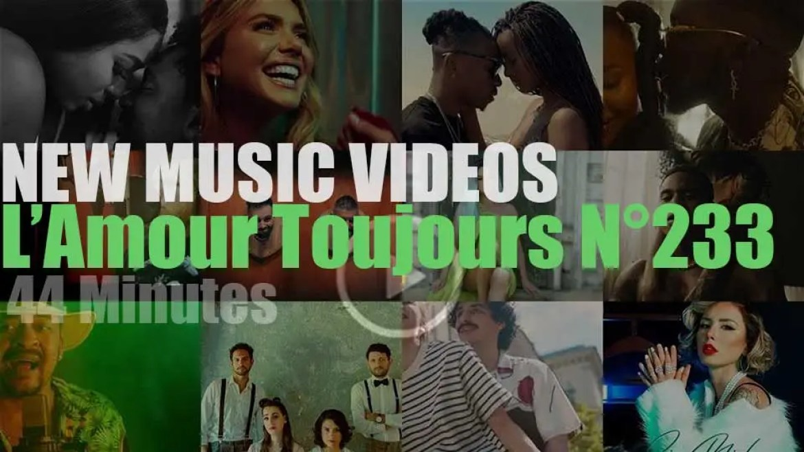 'L'Amour Toujours'  N°233 – New Music Videos