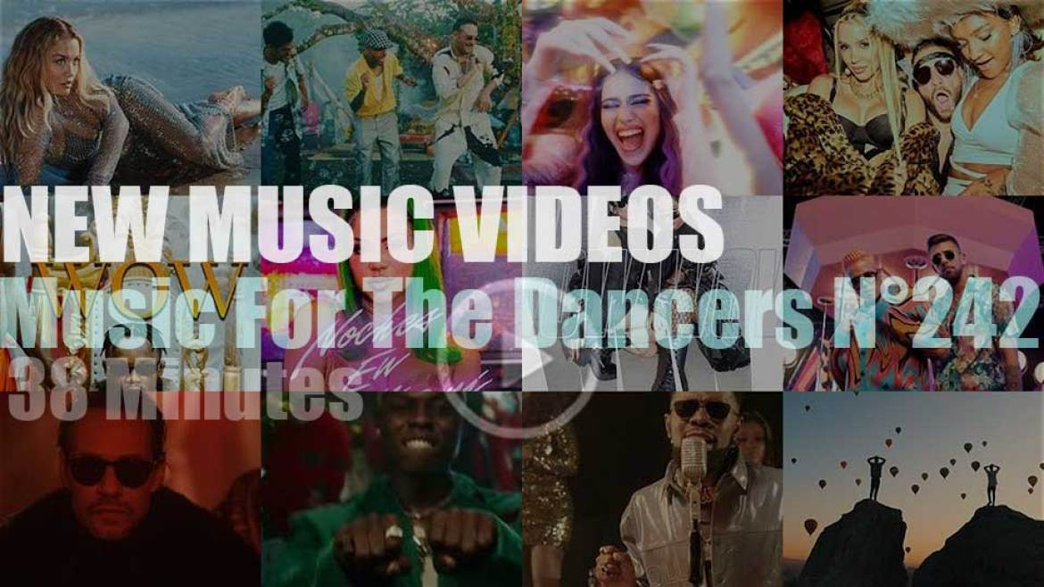 'Music For The Dancers' N°242 – New Music Videos