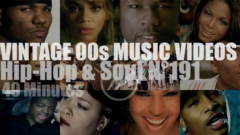 Hip-Hop & Soul N°191 – Vintage 2000s Music Videos