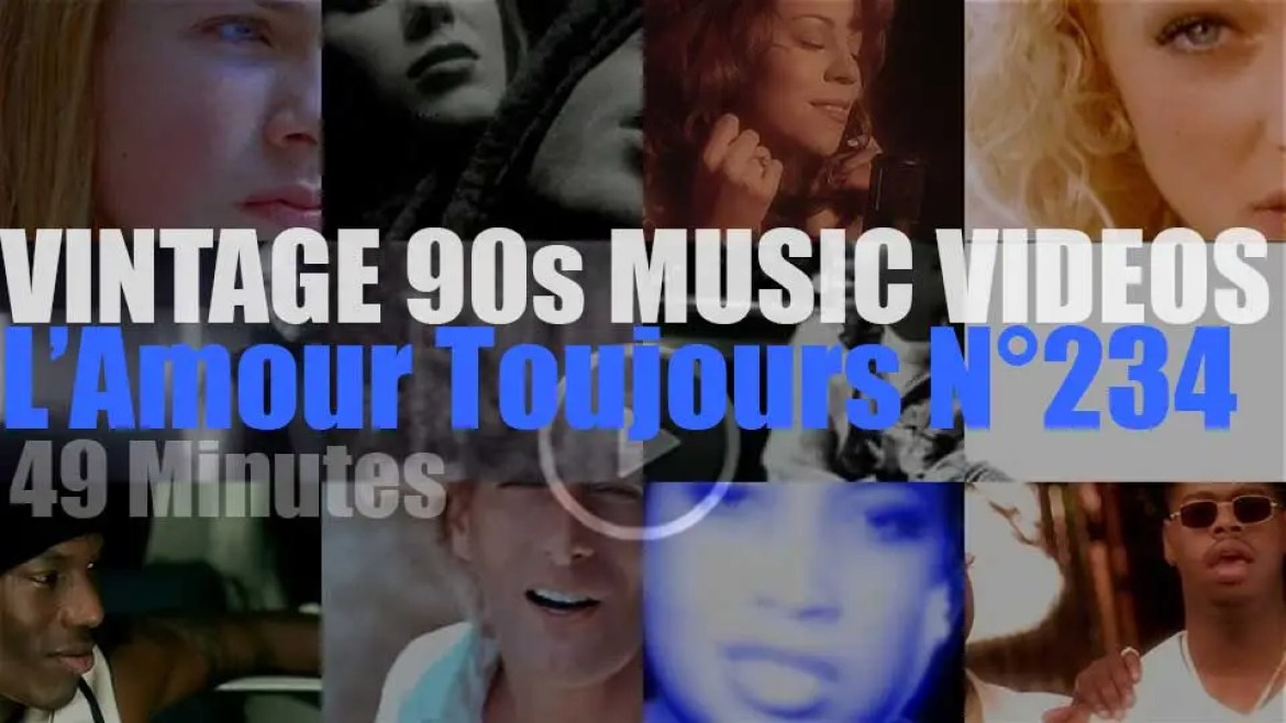 'L'Amour Toujours'  N°234 – Vintage 90s Music Videos
