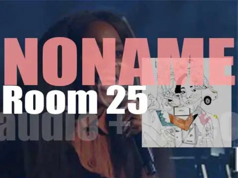 Noname releases her  debut studio album : 'Room 25' (2018)